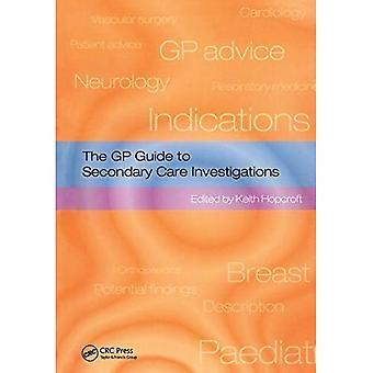 I GP Guide till sekundär vård utredningar