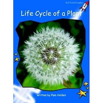 Life Cycle of a Plant: Level 3: Early (Red Rocket Readers: Non-fiction Set B)