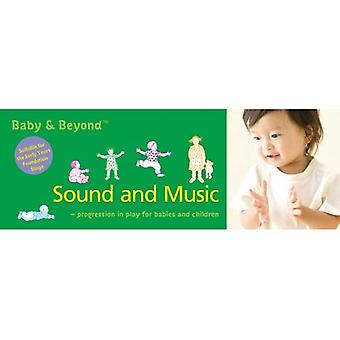 Sound and Music: Progression in Play for Babies and Children (Baby and Beyond)