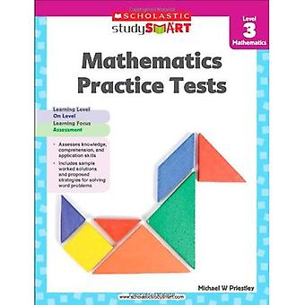 Scholastic Study Smart Mathematics Practice Tests Level 3