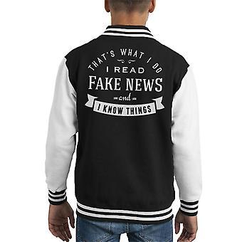 Ik lees nep nieuws en ik weet dat dingen Kid's Varsity Jacket