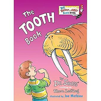 Hampaiden kirja (Iso Bright & alussa hallituksen kirja) [kuvakirja]