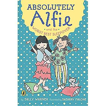 Absolutely Alfie and the Worst Best Sleepover (Absolutely Alfie)