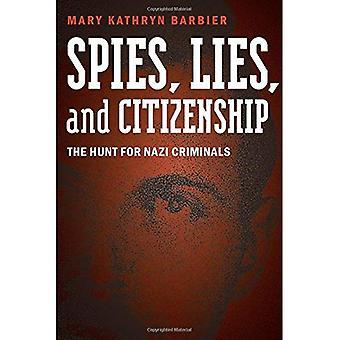 Spione, Lügen und Bürgerschaft: die Jagd nach Nazi-Verbrecher