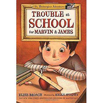 Trouble at School for Marvin & James (Masterpiece� Adventures)