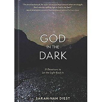God in the Dark: 31 Devotions to Let the Light� Back in