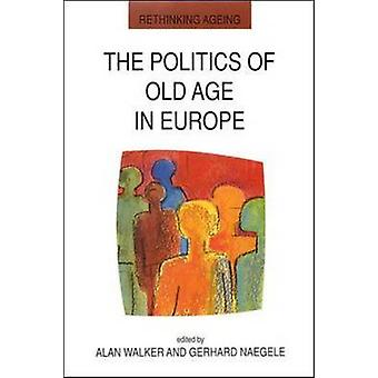 The Politics of Old Age in Europe by Walker & Lawrie