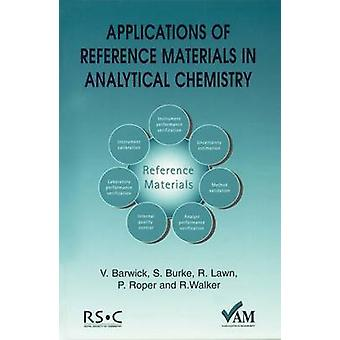 Applications of Reference Materials in Analytical Chemistry by Brookman & Brian