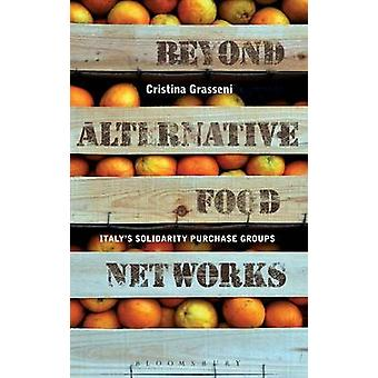 Beyond Alternative Food Networks by Grasseni & Cristina