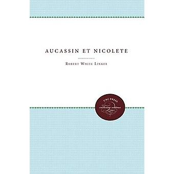 Aucassin et Nicolete by Linker & Robert White
