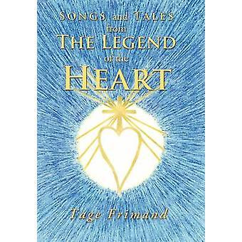 Lieder und Geschichten aus der Legende des Herzens durch Frimand & Tage