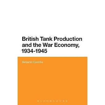 Britiske kampvogn produktion og krigsøkonomi 19341945 af Coombs & Benjamin