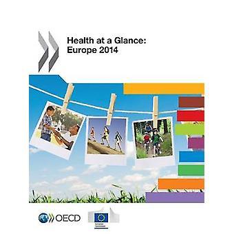 Sundhed på et overblik over Europa 2014 af OECD