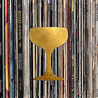 Booze & Vinyl - A Spirited Guide to Great Music and Mixed Drinks by An
