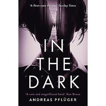Dans l'obscurité par Andreas Pfluger - livre 9781786690944