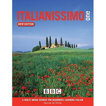 Italianissimo Beginners' - Course Book (1st New edition) by Denise de