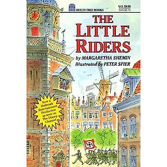 The Little Riders by Margaretha Shemin - Peter Spier - 9780688124991