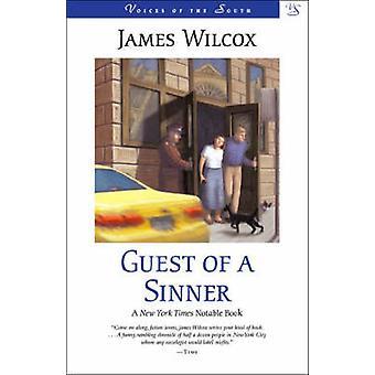 Guest of a Sinner - A Novel (LSU Press ed) by James Wilcox - 978080712