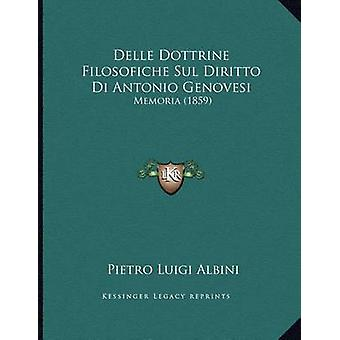 Delle Dottrine Filosofiche Sul Diritto Di Antonio Genovesi - Memoria (