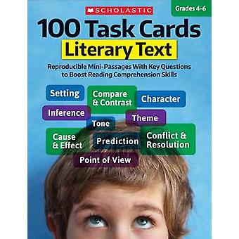 100 Task Cards - Literary Text - Reproducible Mini-Passages with Key Qu