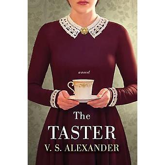The Taster by V S Alexander - 9781496712271 Book
