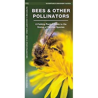 Waterford's Discovery Guide - Bees and Pollinators - A Folding Pocket G
