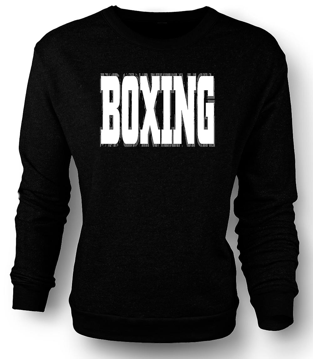 Slogan de boxe - arts martiaux - Mens Sweatshirt