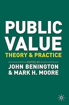 Public Value by Mark H Moore