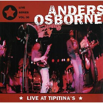 Anders Osborne - Live at Tipitina's [CD] USA import