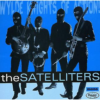 Satelliters - Wylde Knights of Action [CD] USA import