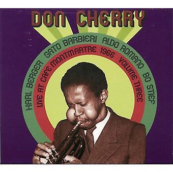 Don Cherry - Don Cherry: Vol. 3-Live på Cafe Montmartre 1966 [CD] USA importerer