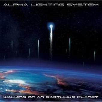 Alpha Lighting System - Walking on an Earthlike Planet [CD] USA import