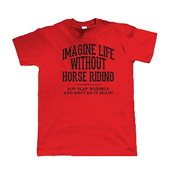 Life Without Horse Riding, Mens Funny T Shirt