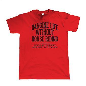 Liv utan ridning, Mens rolig T Shirt