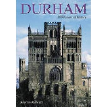 Durham - 1000 Years of History by Martin Roberts - 9780752425375 Book