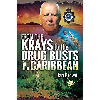 Från kraj till Drug byster i Karibien av Ian Brown - 97815267