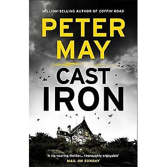 Cast Iron - Enzo Macleod 6 by Peter May - 9781782062318 Book