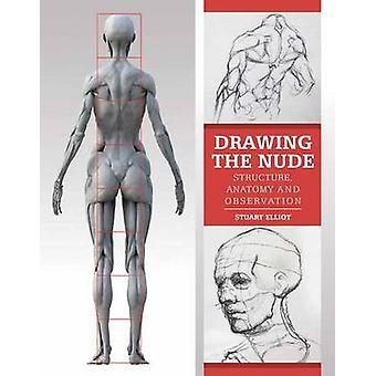 Disegno del nudo - struttura - anatomia e osservazione di Stuart Ellio
