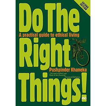 Do the Right Things! (2nd Revised edition) by Pushpinder Khaneka - 97