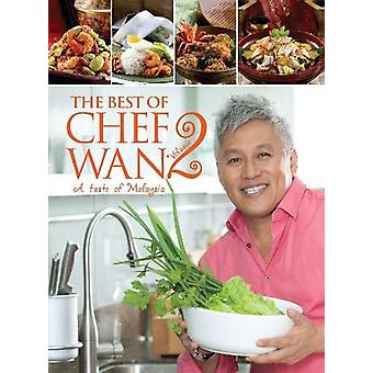 The Best of Chef Wan Volume 2 - A Taste of Malaysia by Chef Wan - 9789