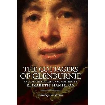 The Cottagers of Glenburnie - And Other Educational Writing by Elizabe