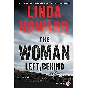 The Woman Left Behind [Large Print] [Large Print]