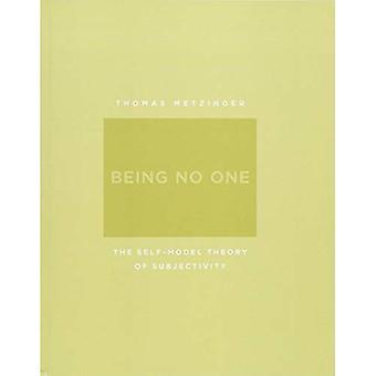 Being niemand: De zelfstandige Model theorie van subjectiviteit (A Bradford Book)