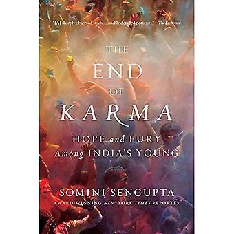 La fin du Karma: espoir et fureur chez les jeunes de l'Inde