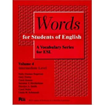Ord för studenter i engelska: ordförråd serier för ESL: 004 (Pitt serie i engelska som andraspråk)
