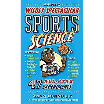 Le livre de la Science du sport très spectaculaire (Science irresponsable)