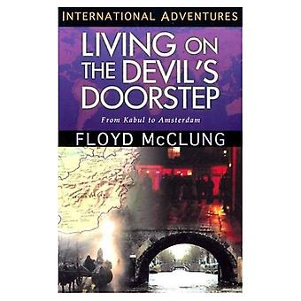 Living on the Devil's Doorstep (True Adventure Missions)