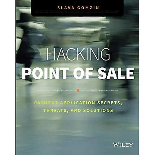 Hacking Point of Sale  PayHommest Application Secrets, Threats, and Solutions