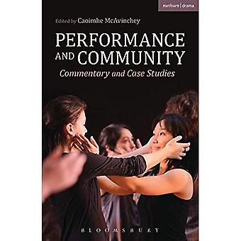 Performance and Community: Commentary and Case Studies (Methuen Drama)