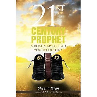 21st century profeten: et veikart til å lede deg til skjebne